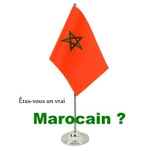 Êtes-vous un vrai Marocain ?